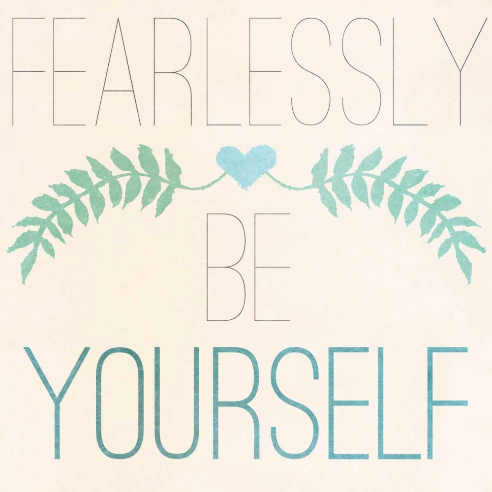 Wall art: Fab Self II (Fearlessly Be Yourself), by SD Graphics Studio
